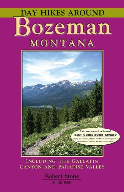 barnes and noble bozeman day hikes around bozeman montana 4th edition by robert