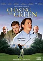 Watch Chasing the Green 2009 full movie online