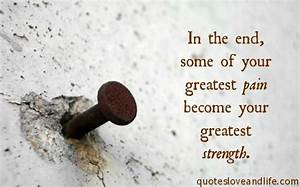 Quote About Pain and Strength http://quotes-4u.tumblr.com ...