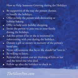 how to help someone grieving during the holidays the silver pen