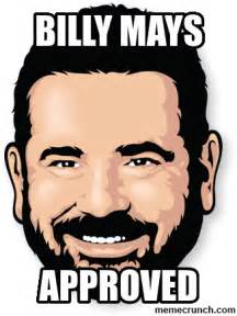 Billy Mays Meme - billy mays approved