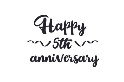 happy  anniversary svg cut file  creative fabrica
