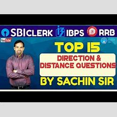 Sbi Clerk Pre, Ibps 2018  Top 15 Direction And Distance Questions  Reasoning Youtube