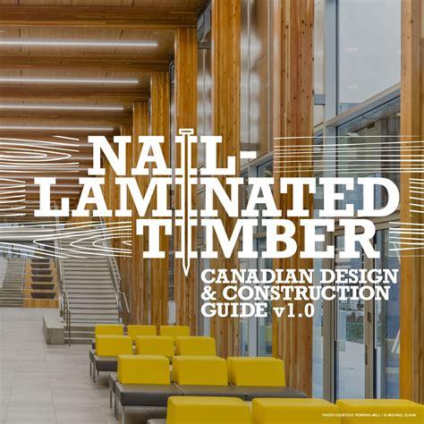 nail laminated timber design  construction guide rwdi