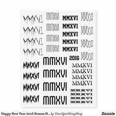 Römische Zahlen 2016 : happy new year 2017 roman numerals black tattoo temporary tattoo tattoos black tattoos und ~ Orissabook.com Haus und Dekorationen