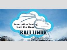 Penetration Testing from the Cloud Hacking Tutorials
