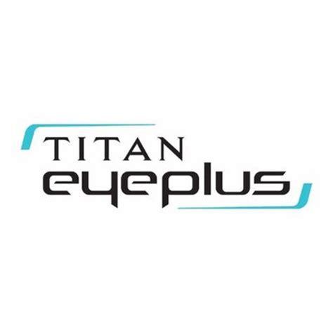 titan eyeplus titaneyeplus twitter