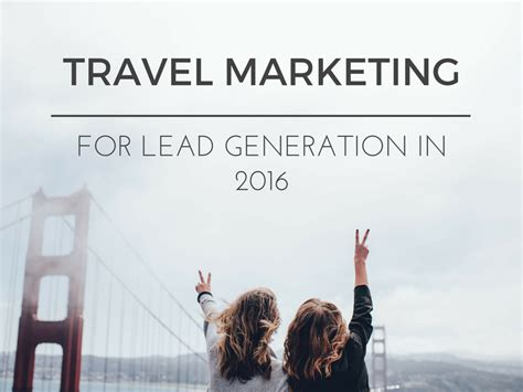 Travel Marketing For Lead Generation In 2016  In Marketing We Trust. Virtual Receptionist Software. How Long Does A Chiropractor Go To School. Housekeeping San Antonio Home Security Guards. Cars With 3 Rows Of Seats In Memory Databases. How Much Does A 2013 Toyota Highlander Cost. Cinnamon And Insulin Resistance. What To Do To Become A Nurse Practitioner. Why Credit Cards Are Good Volvo Truck Company