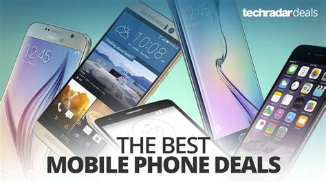 Best Deal In Mobile the best mobile phone deals in january 2018 techradar
