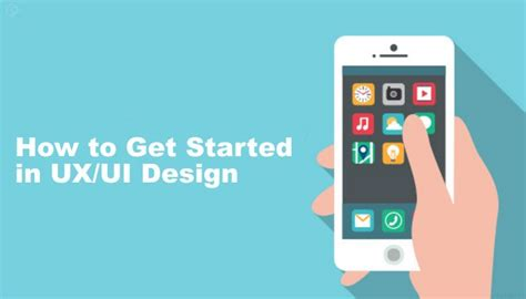 ui ux design how to get started in ux ui design ux planet