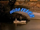 Delta Fever (1987) George Alexander, Joe Knowland, Tom Eplin