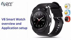 V8 Smart Watch Overview  Application Setup And Available
