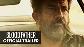 Blood Father (2016 Movie – Mel Gibson, Erin Moriarty ...