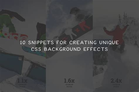 snippets  creating unique background effects  css