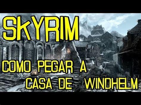 Comprare Casa Skyrim by Skyrim Como Pegar A Casa De Windhelm Br