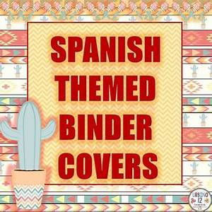 Teacher Forms And Templates Spanish Themed Binder Covers By Urbino12 Teachers Pay