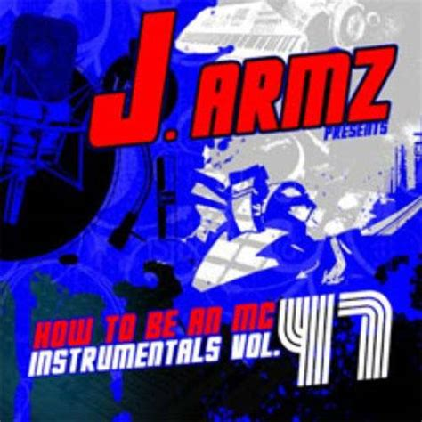 J Armz  How To Be An Mc Vol 47 Mixtapetorrentcom