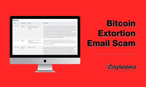 Protect yourself against theft and fraud with this comprehensive guide to bitcoin and cryptocurrency scams and how to spot them. Bitcoin Extortion Email Scam Alert | Cryptopeia.com