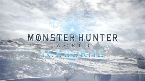 monster hunter world iceborn   huge expansion   collosal rpg mspoweruser