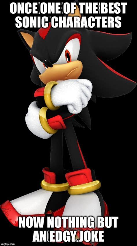 Sonic The Hedgehog Meme - image gallery shadow meme