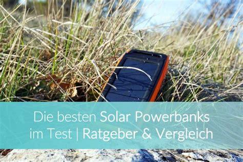 powerbank solar test solarenergie auf reisen smart umweltfreundlich reisefroh
