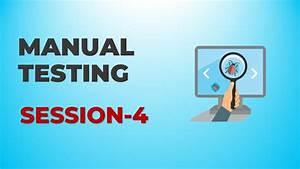 Manual Testing - Session 4