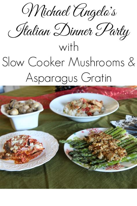 Michael Angelo's Dinner Party With Slow Cooker Mushrooms