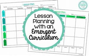 preschool ponderings lesson planning with an emergent With emergent curriculum planning template
