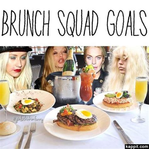 Brunch Memes - brunch squad goals