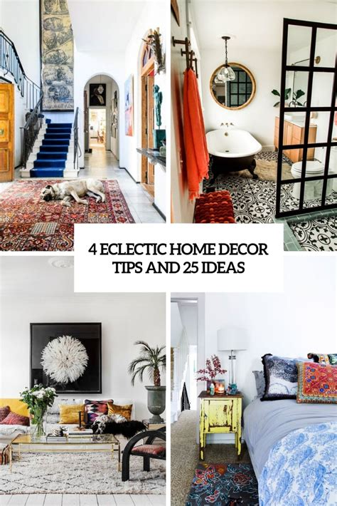 Eclectic Home Decor Ideas by 4 Eclectic Home Decor Tips And 25 Ideas Digsdigs
