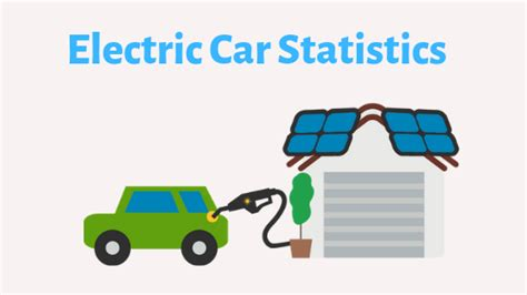 fascinating electrical cars statistics worth reading