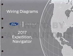 2017 Ford Expedition Lincoln Navigator Wiring Diagram Manual Original