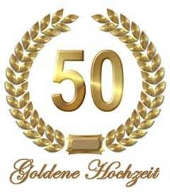 sprüche für goldene hochzeit goldene hochzeit sprüche goldhochzeitssprüche