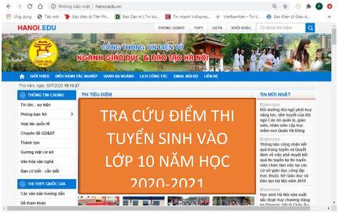 Chỉ còn 10 ngày nữa kỳ thi tuyển sinh lớp 10 công lập tại hà nội năm 2020 sẽ được diễn ra. Hà Nội công bố điểm thi kỳ thi tuyển sinh vào lớp 10 THPT ...