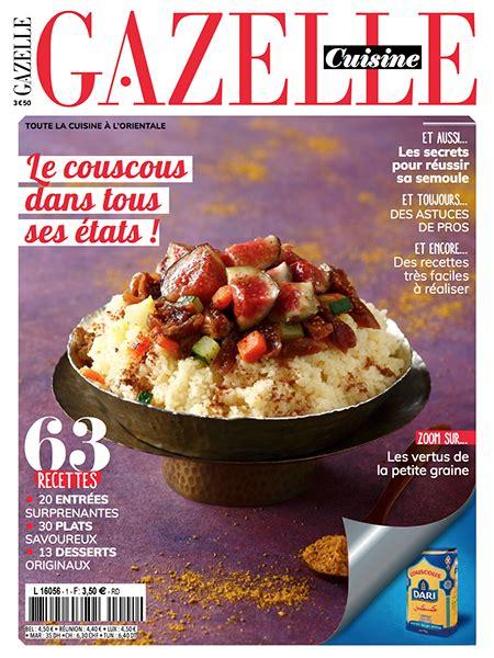 magazine gazelle cuisine gazellemag le magazine de la femme maghrébine