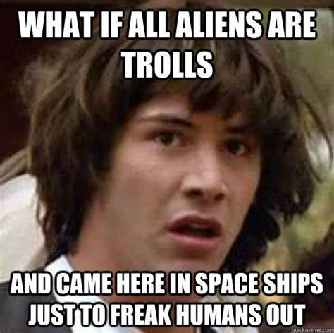 Freaked Out Meme - freaked out meme 28 images freaked out meme 28 images do you ever wonder if you top 28