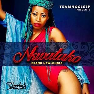 Nkwatako Lyrics Sheebah Karungi Howwe Lyrics