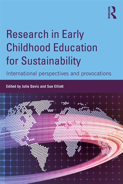 research in early childhood education for sustainability 292 | sueelliott routledge