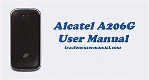 Tracfone Alcatel A206g User Manual Guide And Instructions