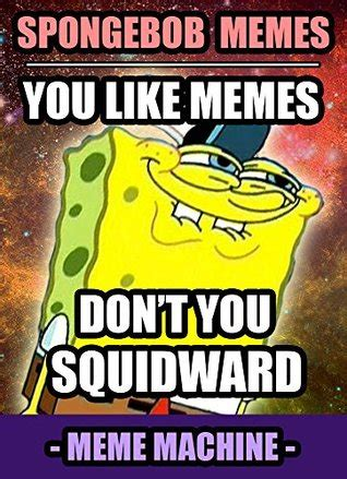 Hilarious Spongebob Memes Memes 700 Spongebob Memes The Most Hilarious Spongebob