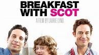 Breakfast With Scot (2008) - TrailerAddict