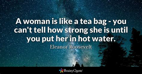 woman    tea bag     strong
