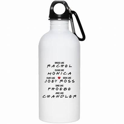 Bottle Water Lean Rachel Joey Flirt Monica