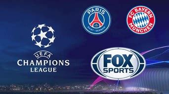 Ver FOX Sports EN VIVO GRATIS por INTERNET PSG vs Bayern ...