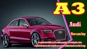 Audi A3 2019 : 2019 audi a3 2019 audi a3 sportback 2019 audi a3 cabriolet new cars buy youtube ~ Medecine-chirurgie-esthetiques.com Avis de Voitures