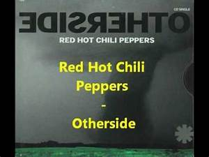 Red Hot Chili Peppers - Otherside [Legendado/Traduzido PT ...