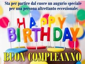 Auguri Di Buon Compleanno Le Frasi E Le Immagini Migliori