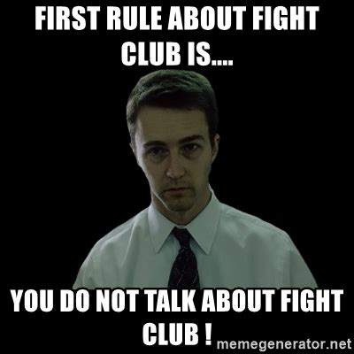 Club Meme - first rule about fight club is you do not talk about fight club sleepless meme generator