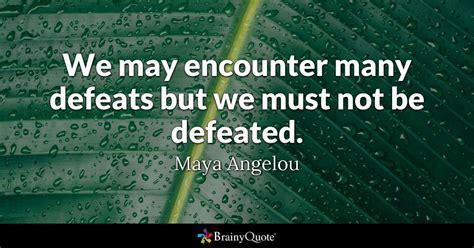encounter  defeats      defeated