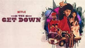 On The Get Ups & Let Downs of Netflix's 'The Get Down'
